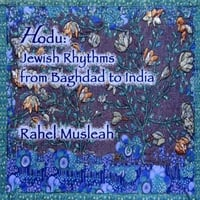 Rahel Musleah | Hodu: Jewish Rhythms From Baghdad to India
