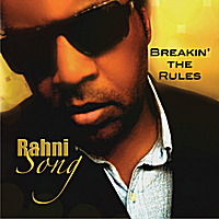Rahni Song | Breakin' the Rules
