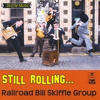 Railroad Bill Skiffle Group | Still Rolling
