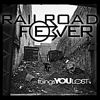 Railroad Fever | Things You Lost