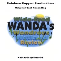 Rainbow Puppet Productions | Wide Eyed Wanda's Wondrous Wetland Review