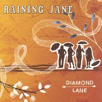 Raining Jane | Diamond Lane