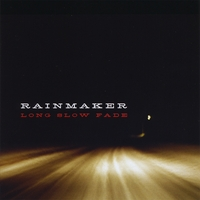 Rainmaker | Long Slow Fade