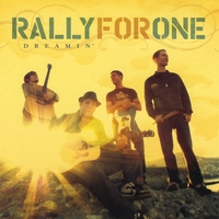 Rally For One | Dreamin'