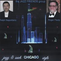 Ralph Napolitano-Roger Pauly | jazz & such CHICAGO style