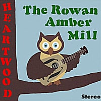 The Rowan Amber Mill | Heartwood