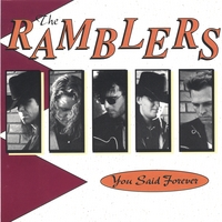 The Ramblers | You said Forever
