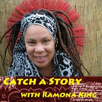 Ramona King | Catch a Story
