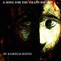 Ramunas Rupsys | A Song for the Fallen Soldier