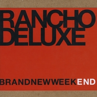 Rancho Deluxe | Brand New Weekend