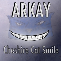 Arkay | Chesire Cat Smile