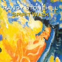 Randy Stonehill | Spirit Walk