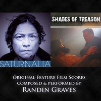 Randin Graves | Saturnalia / Shades of Treason - Original Feature Film Scores