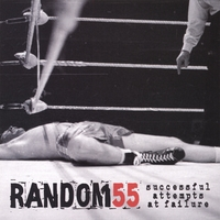 Random55 | Successful Attempts At Failure