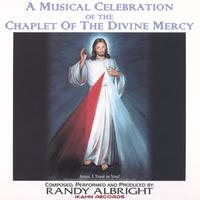 Randy Albright | A Musical Celebration of The Chaplet of the Divine Mercy