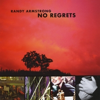 Randy Armstrong | No Regrets