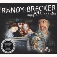 Randy Brecker | Hangin' in the city