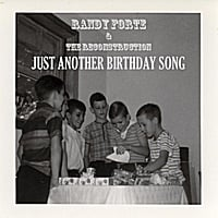 Randy Forte & The Reconstruction | Just Another Birthday Song
