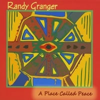 Randy Granger | A Place Called Peace