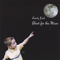 Randy Jack | Shoot for the Moon