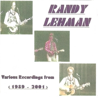 Randy Lehman | Various Recordings from 1989-2001