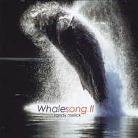 Randy Melick | Whale Song II