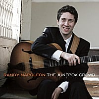Randy Napoleon | The Jukebox Crowd