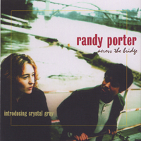 Randy Porter | Across The Bridge