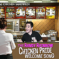Randy Rainbow | The Randy Rainbow Chicken Pride Welcome Song