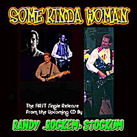 Randy Stockum | Some Kind of Woman