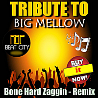 Rap Beat City | Bone Hard Zaggin (Tribute to Big Mellow)[Remix]