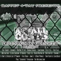 "Various Artists | Rappin' 4-tay Presents: At All Costs ""Delusions of Grandeur"" Mixtape  - Single"