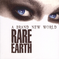 Rare Earth | A Brand New World