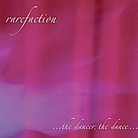 rarefaction | ...the dancer, the dance...