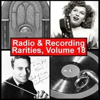 Various Artists | Radio & Recording Rarities, Volume 18