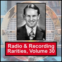 Various Artists | Radio & Recording Rarities, Volume 30