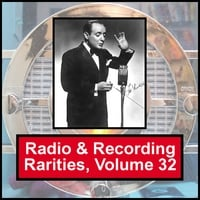 Various Artists | Radio & Recording Rarities, Volume 32