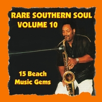 Various Artists | Rare Southern Soul, Vol. 10 - 15 Beach Music Gems