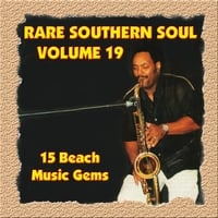 Various Artists | Rare Southern Soul, Vol. 19 - 15 Beach Music Gems