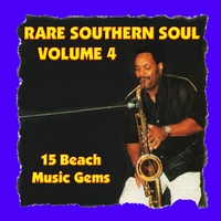 Various Artists | Rare Southern Soul, Vol. 4 - 15 Beach Music Gems