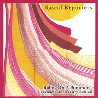 Rascal Reporters | Ridin' On A Bummer