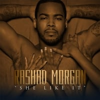 Rashad Morgan | She Like It