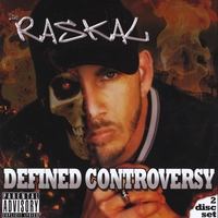 The Raskal | Defined Controversy