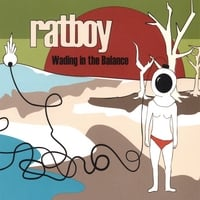 Ratboy | Wading In The Balance