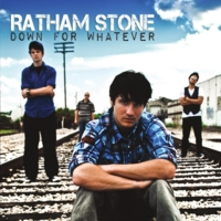 Ratham Stone | Down for Whatever