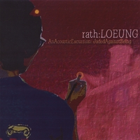 Rath Loeung | An Acoustic Excursion: Jaded Against Being