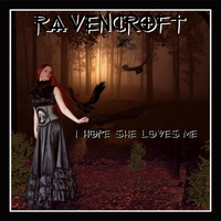 Ravencroft | I Hope She Loves Me (When I'm Gone)
