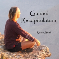 Raven Smith | Guided Recapitulation