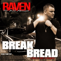 Raven the Mad Russian | Break Bread