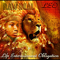 Raw Deal | L.E.O. (Life, Entertainment, Obligation)